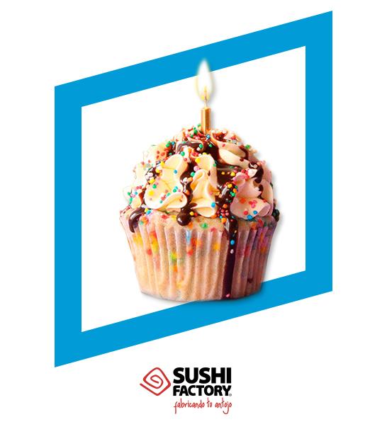 ¡Promo cumpleañero! - SUSHI FACTORY