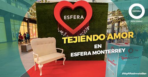 Tejiendo amor en Esfera Monterrey