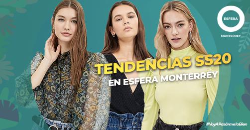 Encuentra las tendencias SS20 en Esfera Monterrey