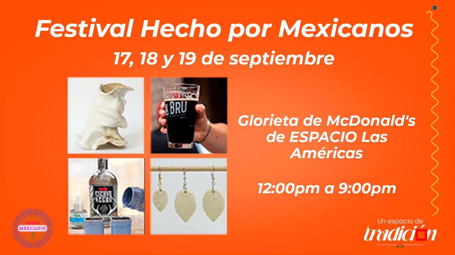 El Festival Hecho por Mexicanos llega a Espacio Las Américas