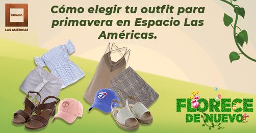 Cómo elegir tu outfit para primavera en Espacio Las Américas.