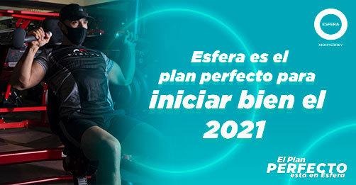 Esfera es el plan perfecto para iniciar bien el 2021. 💪