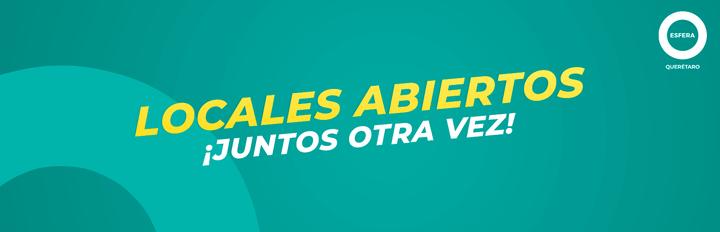 Conoce los locales abiertos en Esfera Querétaro