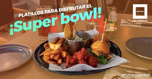 Conoce los platillos ideales para disfrutar el Super Bowl en Espacio.