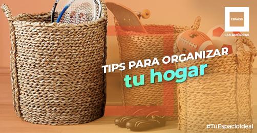 ¡Organiza tu casa con estos tips!