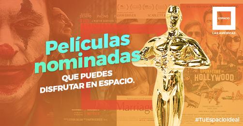 Películas nominadas al Oscar que puedes disfrutar en Espacio.