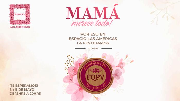 Life Centers - Festival del Queso, Pan y Vino se celebrará en Espacio Las Américas
